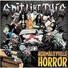 Spit Like This - Normalityville Horror (2012)
