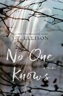 No One Knows by J T Ellison (Hardback, 2016)