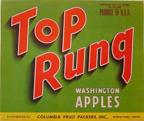 TOP RUNG~ORIGINAL 1940s AUTHENTIC WENATCHEE WASHINGTON APPLE FRUIT CRATE LABEL