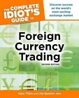 The Complete Idiot's Guide to Foreign Currency Trading by Gary Tilkin, Lita Epstein (Paperback / softback)