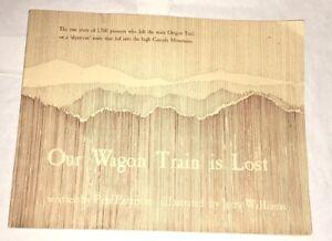 Our-Wagon-Train-is-Lost-Pete-Peterson-Jerry-Williams-1975-Oregon-Trail-Rare