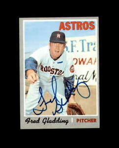 Fred Gladding Hand Signed 1970 Topps Houston Astros Autograph