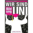 Wir Sind Uni by Robert Lucius Groh (Paperback / softback, 2013)