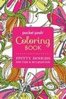 Pocket Posh Coloring Book Pretty Designs for Fun and Relaxation 9781449458720