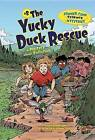 The Yucky Duck Rescue: A Mystery about Pollution by Lynda Beauregard (Paperback / softback, 2013)