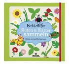 Blüten & Blätter sammeln von Anke Küpper (2016, Gebundene Ausgabe)