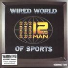 Wired World of Sports by The 12th Man (CD, Dec-2006, Phantom Import Distribution)
