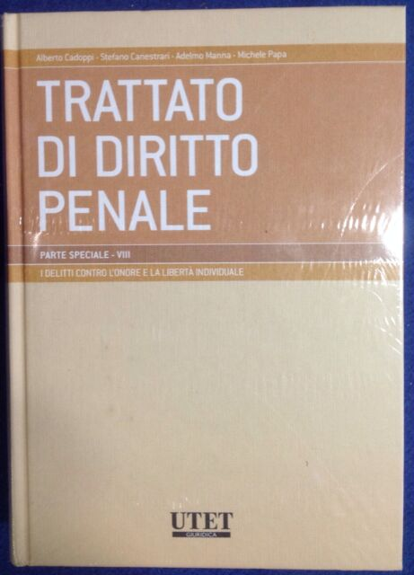 Trattato Di Diritto Penale Parte Speciale Vol VIII Delitti Contro l'Onore Libert