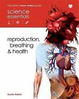 Reproduction, Breathing and Health by Denise Walker (Paperback, 2010)