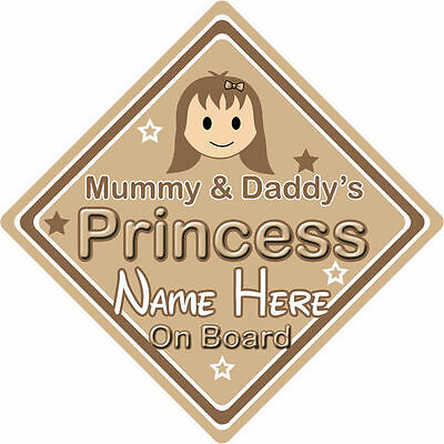 Personalised Child//Baby On Board Car Sign ~ Nannys Princess On Board ~ Brown