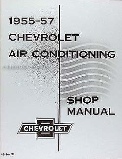 1955-1956-1957 Chevy Air Conditioning Repair Manual Chevrolet AC Shop Service