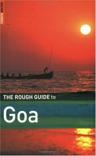 The Rough Guide to Goa By David Abram,Rough Guide