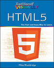 Teach Yourself Visually HTML5 by Mike Wooldridge (Paperback, 2011)