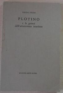 Pietro-Prini-034-Plotino-e-la-genesi-dell-039-umanesimo-interiore-034-Edizioni-Abete-1968