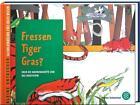 Fressen Tiger Gras? von Hyeon-Jeong An (2006, Gebundene Ausgabe)