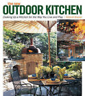 The New Outdoor Kitchen: Cooking Up a Kitchen for the Way You Live and Play by Deborah Krasner (Paperback, 2009)