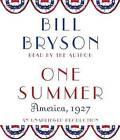 One Summer: America, 1927 by Bill Bryson (CD-Audio, 2013)