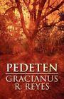 Pedeten by Gracianus R Reyes (Paperback / softback, 2012)