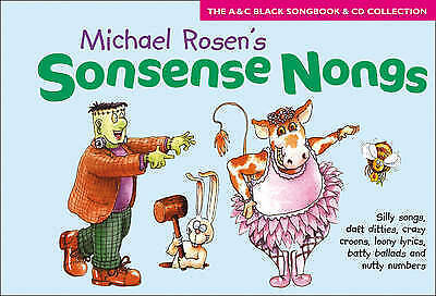 1 of 1 - Sonsense Nongs: Michael Rosen's Book of Silly Songs, Daft Ditties, Crazy Croons,