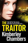 The Traitor by Kimberley Chambers (Paperback, 2013)