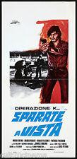 OPERAZIONE KAPPA... SPARATE A VISTA LOCANDINA CINEMA FILM CUTINI POLIZIESCO 1977