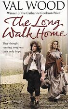 The Long Walk Home by Val Wood - New Paperback Book