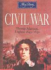 Civil War: Thomas Adamson, England 1643-1650 by Vince Cross (Paperback, 2002)