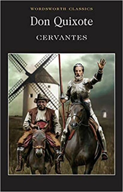 Don Quixote (Wordsworth Classics) Paperback Book NEW