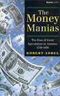 The Money Manias: The Eras of Great Speculation in America, 1770-1970 by Robert. Sobel (Paperback, 2000)