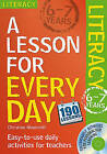 Lesson for Every Day: Literacy Ages 6-7 by Christine Moorcroft (Mixed media product, 2010)