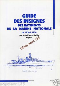 Guide des Insignes des Batiments de la Marine Nationale 1936-1970  Fasicule N° 6