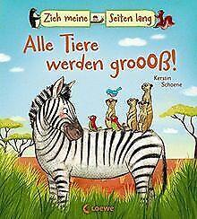 Zieh meine Seiten lang - Alle Tiere werden groß! | Livre | état bon