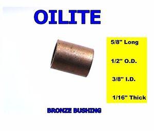 3//8 ID x 1//2 OD x 5//8 LONG OILITE BRONZE BUSHING