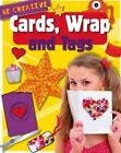 Cards, Wrap and Tags by Anna Claybourne (Paperback, 2015)