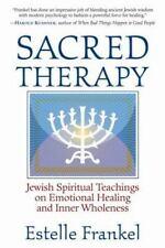 Frankel, Estelle Sacred Therapy: Jewish Spiritual Teachin