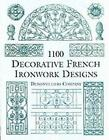 1100 Decorative French Ironwork Designs by Denonvilliers Company (Paperback, 2000)