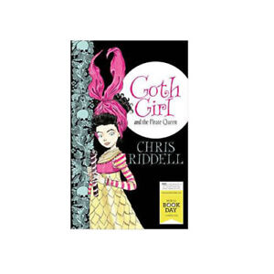 Goth-Girl-And-The-Pirate-Queen-by-Chris-Riddell-9781447282471-NEW-Paperback