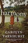 Harmony by Carolyn Parkhurst (Hardback, 2016)