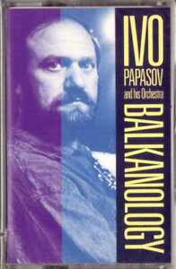 IVO-PAPASOV-AND-HIS-ORCHESTRA-Balkanology-CASSETTE-Top-Bulgarian-Ethnic-Music