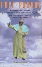Pope-Pourri: What You Dont Remember From Catholic