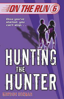 Korman, Gordon, Hunting the Hunter (On the Run), Very Good Book