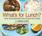 What's for Lunch? by Yvonne Duivenvoorden, Andrea Curtis (Paperback / softback, 2012)