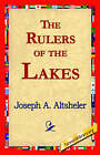 The Rulers of the Lakes by Joseph a Altsheler (Paperback / softback, 2006)