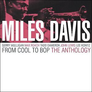 Miles Davis - From Cool to Bop: The Anthology [New CD]