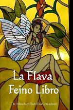 La Flava Feino Libro : The Yellow Fairy Book (Esperanto Edition) by Anonymous...
