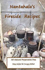Nantahala's Fireside Recipe's: Camp Fire Cooking on the Trail by Brenda A Broome (Paperback / softback, 2010)