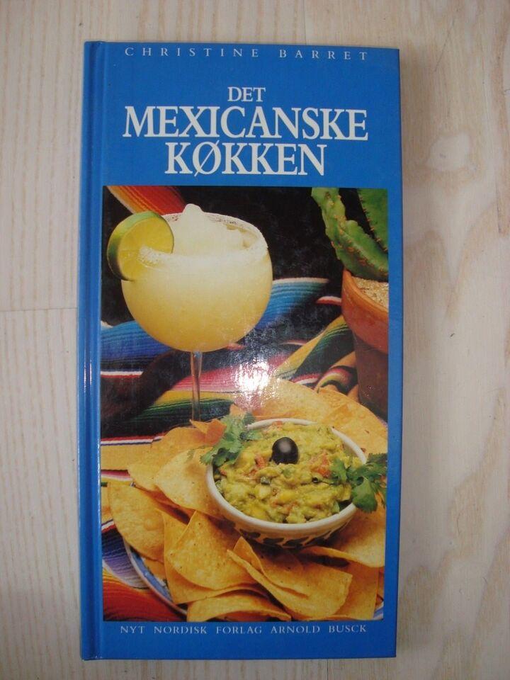 Det mexicanske køkken, Christine Barret, emne: mad og vin