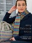 Easy Fairisle Knits: 14 Projects with a Modern Twist by Martin Storey (Paperback, 2015)