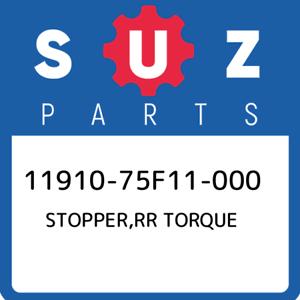 New Genuine OEM Part 11910-75F11-000 Suzuki Stopper,rr torque 1191075F11000