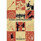 Global Entrepreneurship: Environment and Strategy by Dr. Nir Kshetri (Hardback, 2012)